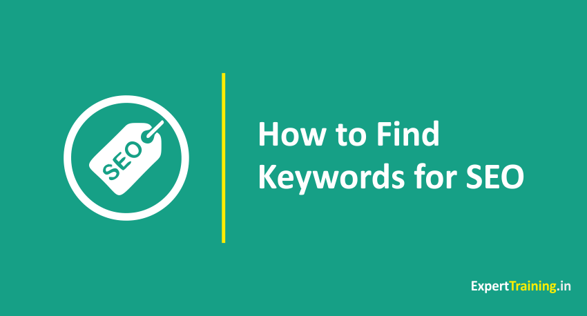 How to find Keywords for SEO | Ideas | Tips | Planning - Expert Training